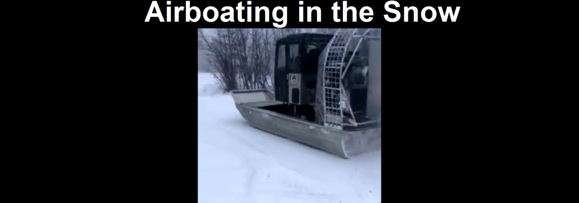 Airboating in the Snow